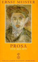 Ernst Meister Prosa 1931 bis 1979
