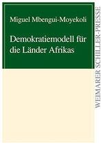 Mbengui-Moyekoli Miguel, Demokratiemodelle für die Länder Afrikas