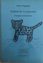 Dragunski Viktor, Grünliche Leoparden - Deniskas Geschichten