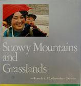 Snowy Mountains and Grasslands (antiquarisch) (englisch)