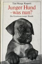 Ruperti Marga und Tim, Junger Hund - was nun? Die Erziehung junger Hunde (antiquarisch)