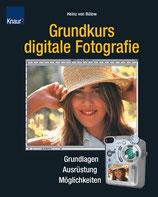 Heinz von Bülow, Grundkurs digitale Fotographie