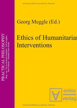 George Meggle, Ethics of Humanitarian Interventions