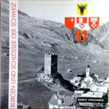 Burgen und Schlösser der Schweiz Bd. 6 Urschweiz