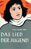 Yang Mo, Das Lied der Jugend (antiquarisch)