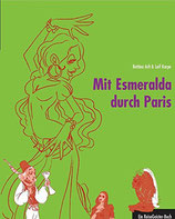Arlt Bettina, Mit Esmeralda durch Paris