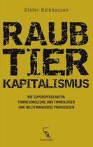Dieter Balkhausen, Raubtierkapitalismus