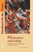 Pommerenke Ulrich, Motivation und Erfolg (antiquarisch)