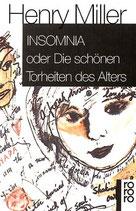 Miller Henry, Insomnia oder die schönen Torheiten des Alters (antiquarisch)