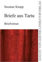Knapp Susannen, Briefe aus Tartu: Briefroman