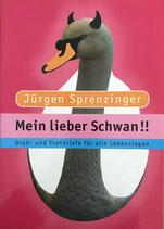 Sprenzinger Jürgen, Mein lieber Schwan
