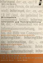 Senti Dominik / Wyss Ignaz, Grundschule Informatik und Textverarbeitung (antiquarisch)