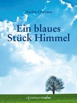 Marlen Christen, Ein blaues Stück Himmel