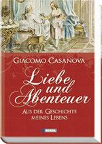 Giacomo Casanova, Liebe und Abenteuer