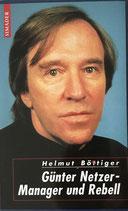 Böttiger Helmut, Günter Netzer - Manager und Rebell