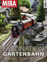 19.061 Faszination Gartenbahn 132 Seiten im Grossformat 225 x 300 mm