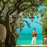 CD/Kyosuke Takahashi『LEAVES』