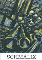 Schmalix (Hubert Schmalix, Ausstellung in der Galerie Krinzinger 1981) 1981.