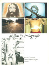 Cibulka (Heinz Cibulka - Aktion & Fotografie) 1988.