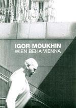 Moukhin (Igor Moukhin - Wien - Beha - Vienna) 2003.