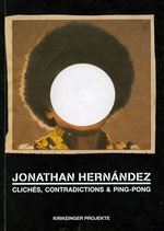 Hernandez (Jonathan Hernandez - Cliches, Contradicdictiones & Ping-Pong)  2009.