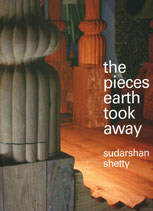 Shetty (Sudarshan Shetty - The Pieces Earth took away) 2012.