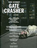 Schmidt (Erik Schmidt - Gate Crasher) 2011.