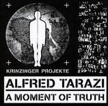 Tarazi (Alfred Tarazi - A Moment of Truth) 2011.