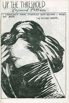 Pettibon (Raymond Pettibon - Up the Threshold) 1992.
