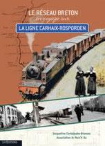 Ouvrage Le Réseau Breton, en voyage sur la ligne Carhaix-Rosporden