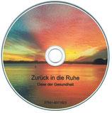 """Selbsthypnose  """"Zurück in die Ruhe"""" als MP3 Download"""