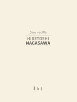 Hidetoshi Nagasawa, Caos Vacilla