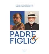 Ettore Pistoletto Olivero | Michelangelo Pistoletto. Padre e figlio