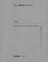 Zauli, 1974. Diario riservato di un viaggio in Giappone