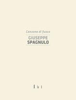 Giuseppe Spagnulo, Canzone di fuoco