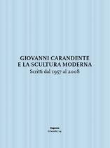 Giovanni Carandente e la scultura moderna