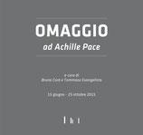 Omaggio ad Achille Pace