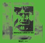 Breathless / London Art Now