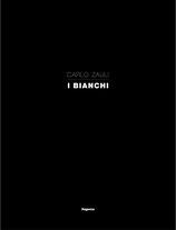 Carlo Zauli. I Bianchi