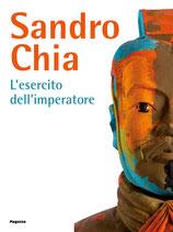 Sandro Chia. L'esercito dell'imperatore