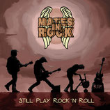 CD Mates in Rock »Still Play Rock 'N' Roll« *