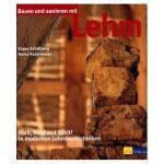 Klaus Schillberg, Heinz Knieriemen, Bauen und sanieren mit Lehm