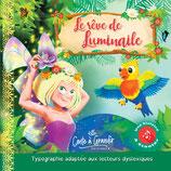 Livre Le rêve de Luminaile et livre audio