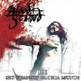 BLOOD STAINED III - Sic Transit Gloria Mundi