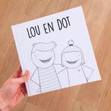 LOU EN DOT
