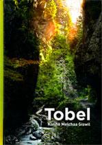 Tobel - Kleine Melchaa Giswil