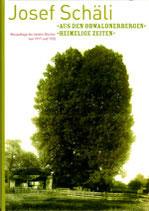 Josef Schäli 1 - «Aus den Obwaldnerbergen» «Heimelige Zeiten»
