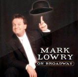 Mark Lowry - On Broadway
