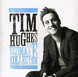Tim Hughes - Ultimate Collection
