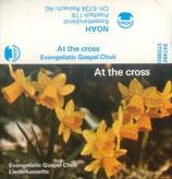 Evangelistic Gospel Chor - At the Cross